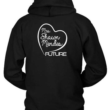 DCCKG72 Shawn Mendes Mrs Shawn Mendes Future Hoodie Two Sided