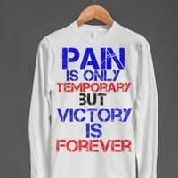 Pain=temporary, Victory=forever