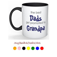 The Best Dads Get Promoted to Grandpa Mug - ZZ1200