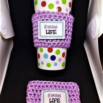 Mom Life Cup Sleeve, Crochet Cup Cozy, Coffee Cozy, Mother's Day Gift,  Mug Cozy, Coffee Cup Sleeve, Coffee Accessories, Mom Gifts, Applique