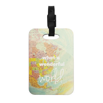 "Libertad Leal ""What a Wonderful World"" Map Decorative Luggage Tag"