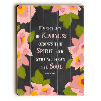 Kindness Spirit Soul by Artist Lisa Weedn Wood Sign