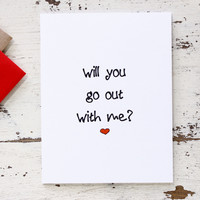 Will You Go Out With Me - Funny Date Night Invitation