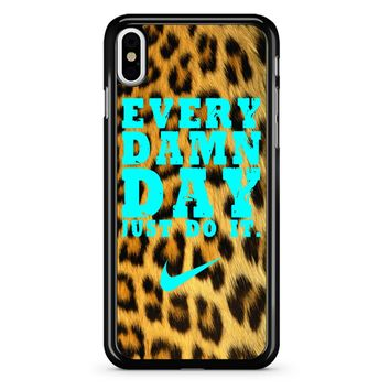 Every Damn Day Just Do It Nike Leopard iPhone X Case