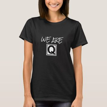 WE ARE Q WOMEN'S TRUMP QANON T-SHIRT