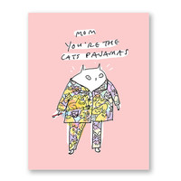 Funny Mother's Day Card - Cat Mom Card - You're the Cat's Pajamas