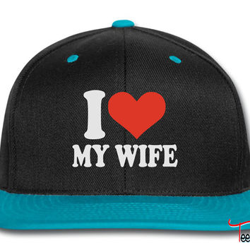 I love my wife Snapback