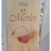 Wine sign, home decor, kitchen decor, kitchen signs, wine signs, wooden wine signs, You had me at Merlot, wooden wine sign, FREE SHIPPING