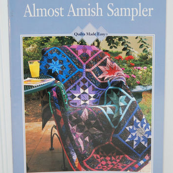 Almost Amish Sampler, Quilts Made Easy, Designs, Patterns, Techniques Paperback Book (c.1997) Oxmoor House, Quilting Patterns, Gift Ideas