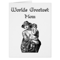 Worlds Greatest Mom Mother And Child Illustration Card