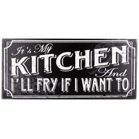 It's My Kitchen I'll Fry if I Want Wood Plaque | Shop Hobby Lobby