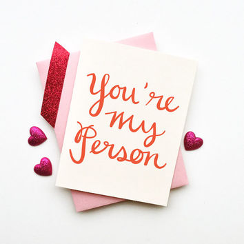 Youre My Person card simple chic love romantic anniversary I love you birthday best friend sister calligraphy typography handwriting