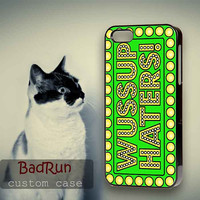 Wuss Up Haters - iPhone cases 4/4S Case iPhone 5/5S/5C Case Samsung Galaxy S3/S4 Case