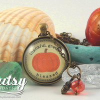 Thankful, Grateful, Blessed Autumn Jewelry Thanksgiving Pendant, Mother Necklace or Hostess Gift with Cherished Sentiment