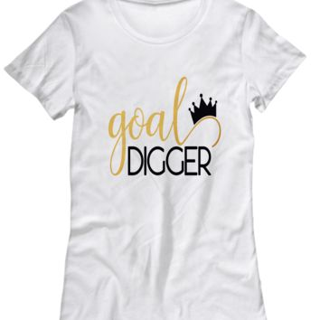 Goal Digger Black and Gold on White Women's T-Shirt