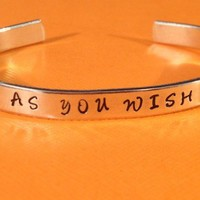 The Princess Bride inspired As You Wish Aluminium Bracelet