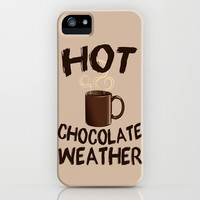 Hot Chocolate Weather iPhone & iPod Case by LookHUMAN