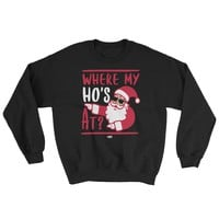 Where My Ho's At | Funny Unisex Christmas Sweater