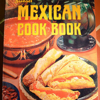 Sunset Mexican Cook Book Vintage 1972