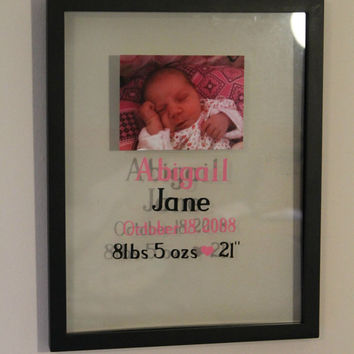 Newborn Baby Memory Frame - Includes a picture of baby, babies first name, middle name, birthdate, height, and weight.