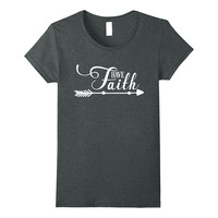 Have Faith Boho Arrow Motivational Christian Shirt