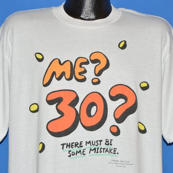 90s Me 30 There Must Be A Mistake t-shirt Extra Large