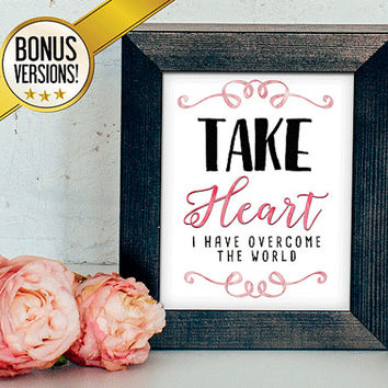 Take Heart, I Have Overcome - Digital Download, Printable Quote, Inspiring Art, typography design, Scripture Art, Bible Verse, 2 versions