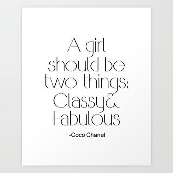 """Fashion Quote """"Classy and Fabulous"""" Art Print by PrintableLifeStyle"""