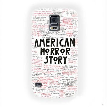 American horror story Quotes Supreme For Samsung Galaxy S5 Case