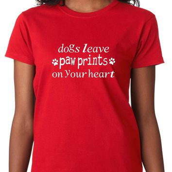 Funny Dog Shirts; Dogs Leave Paw Prints On Your Heart Women's Tee - Red