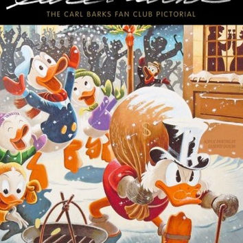 The Carl Barks Fan Club Pictorial: Our Carl Barks Legacy Issue (Volume 4)