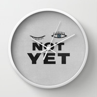 Not Yet Wall Clock by Nick Nelson
