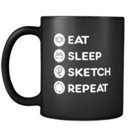 Sketching - Eat Sleep Sketch Repeat  - 11oz Black Mug