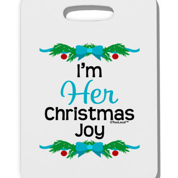Her Christmas Joy Matching His & Hers Thick Plastic Luggage Tag