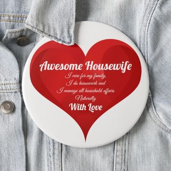 Awesome Housewife Pride Quote Love Heart Button