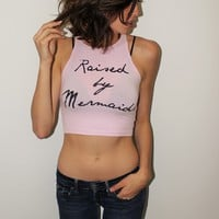 """Raised By Mermaids"" Crop"
