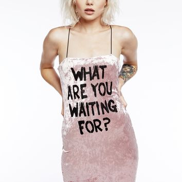 WHAT ARE YOU WAITING FOR Velvet Mini Dress