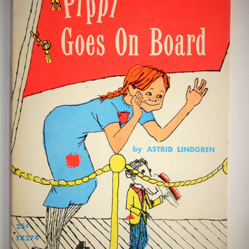 Pippi Goes On Board / Soft Cover Book /  Scholastic Press / Good Shape / 2nd printing / Childrens Book / Pipi Longstocking 1961