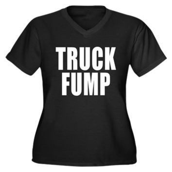TRUCK FUMP Women's Plus Size V-Neck Dark T-Shirt> TRUCK FUMP> Scarebaby Design