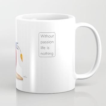 Without passion life is nothing Mug by Josep Mestres