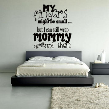 rvz814 Wall Vinyl Sticker Bedroom My Fingers Mommy Kids Nursery Words Font