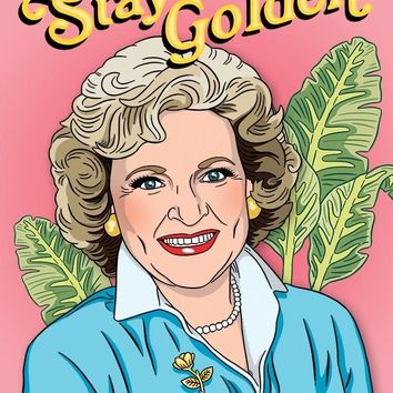 Stay Golden Betty White Birthday Card
