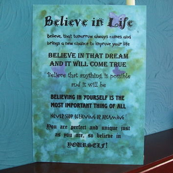 Digital Wall Art Print - Believe in Life. Inspirational Word Art. Gift.