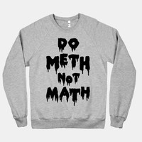 Meth Not Math