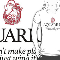 Hilarious 'Aquarius: We Don't Make Plans. We Just Wing It.' Horoscope T-Shirt and Accessories