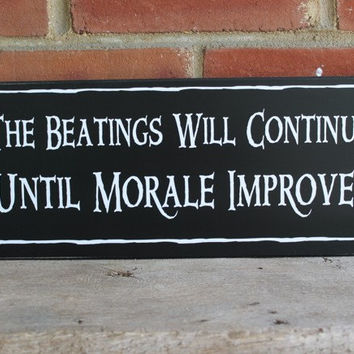 The Beatings Will Continue Wood Sign Pirate Funny