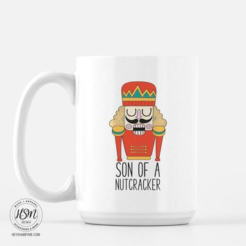 Son of a Nutcracker - Mug