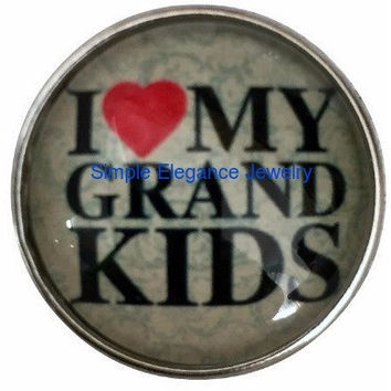 I Love My Grand-Kids Snap 20mm for Snap Jewelry