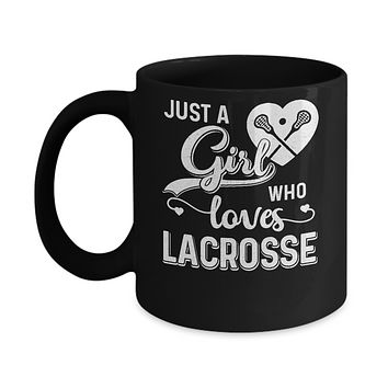 Just A Girl Who Loves Lacrosse Mug
