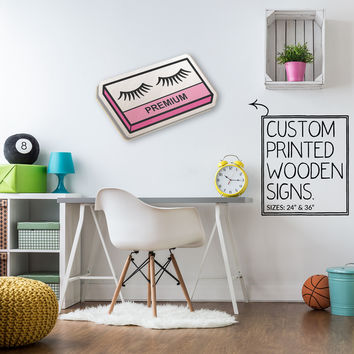 Faux Lashes Custom Printed Wood Sign Unique Trendy Game Room